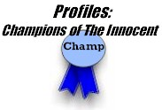 Profiles: Champions of the Innocent
