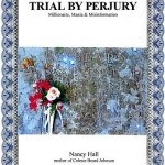 Trial By Perjury by Nancy Hall