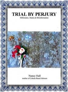Trial By Perjury by Nancy Hall